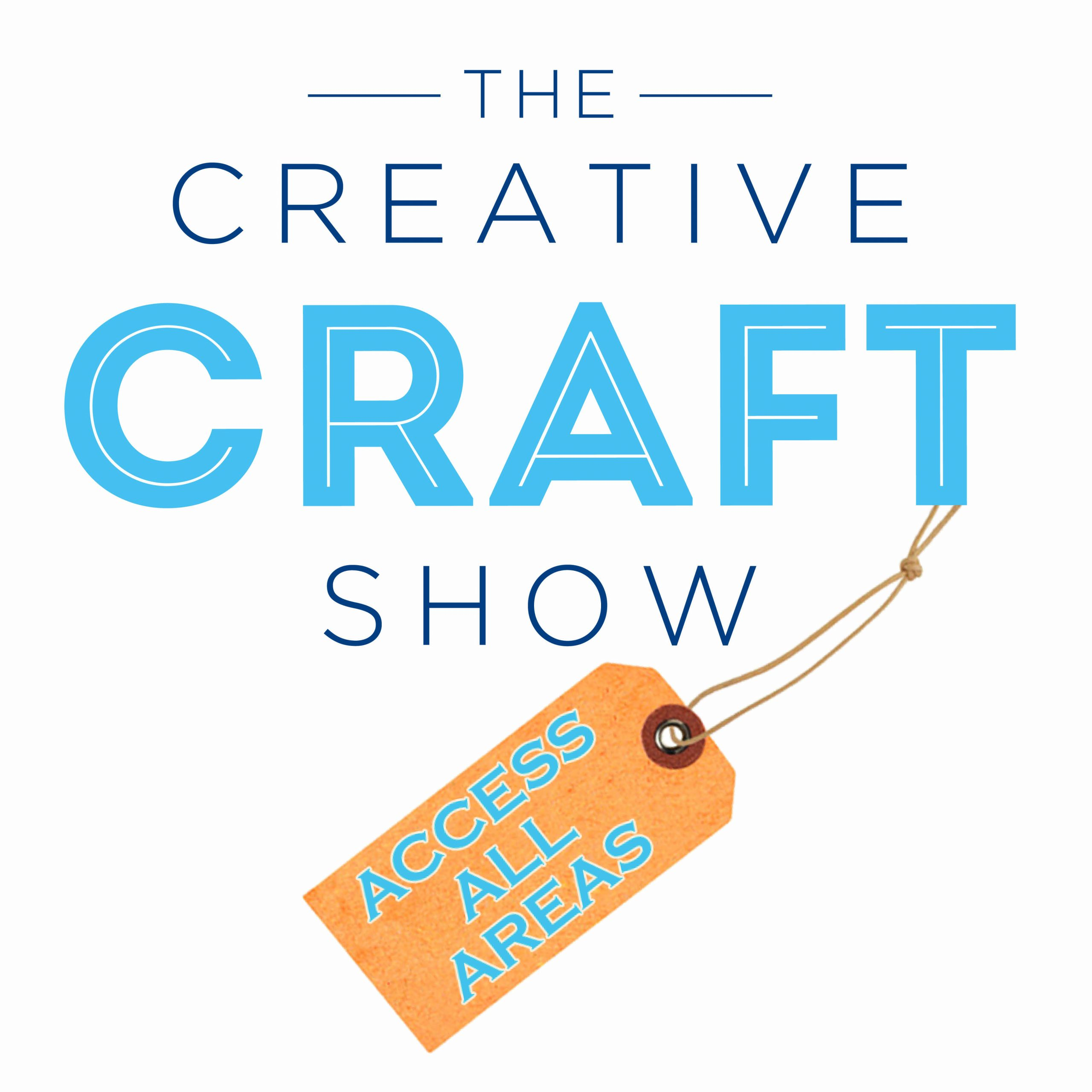 The Creative Craft Show - Access All Areas Spring 2021